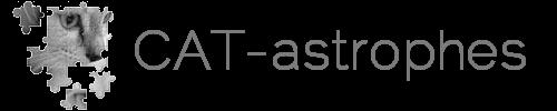 CAT-astrophes